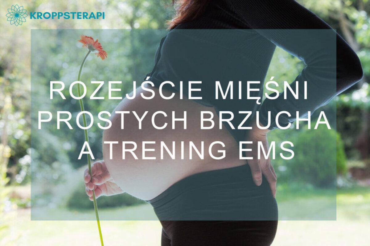 Rozejście mięśni prostych brzucha a trening EMS